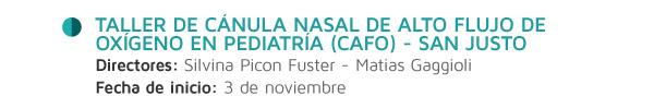 Taller de Cánula Nasal de Alto Flujo de Oxígeno en Pediatría (CAFO) - San Justo