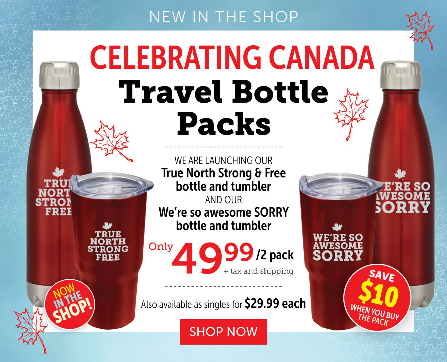 Celebrating Canada | Travel Bottle Pack