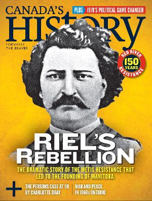 Cover of the October-November 2019 issue with Louis Riel