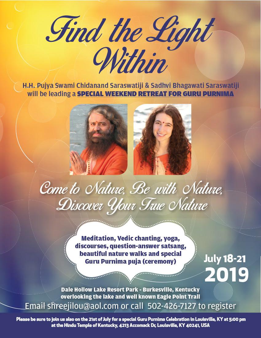 Join us for a Special Guru Purnima Weekend Retreat with Pujya Swamiji & Sadhvi Bhagawatiji