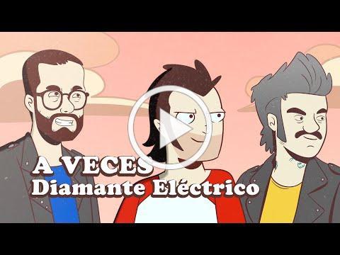Diamante Eléctrico - A Veces [Video Oficial]