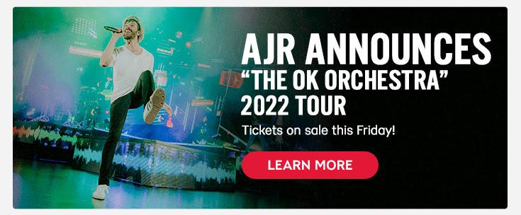 """AJR Announces 2022 """"THE OK ORCHESTRA"""" Tour"""