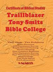 Traillblazer, Tony Smits Bible College, Certificate of Biblical Studies, Subjects 1 to 10