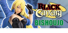BLACK CANARY BISHOUJO EXCLUSIVE
