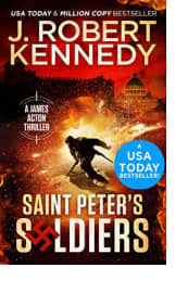 Saint Peter's Soldiers by J. Robert Kennedy