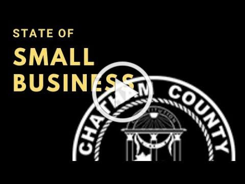 2020 STATE OF SMALL BUSINESS IN CHATHAM COUNTY GEORGIA