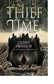 A Thief in Time by Cidney Swanson