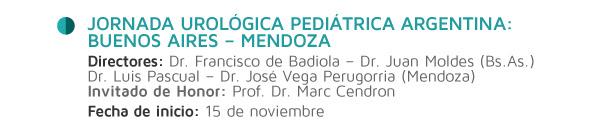 Jornada Urológica Pediátrica Argentina: Buenos Aires – Mendoz