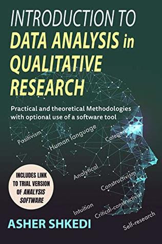 Introduction to Data Analysis in Qualitative Research by Asher Shkedi