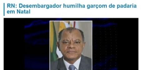 Conselho Nacional de Justiça : Demissão do desembargador do RN, Dilermando Mota, por abuso de autoridade.