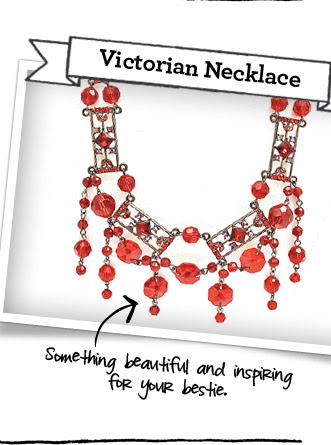 Victorian Necklace - Something beautiful and inspiring for your bestie.