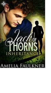 Jack of Thorns by Amelia Faulkner