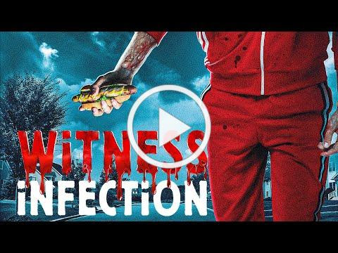 Witness Infection TRAILER | 2021