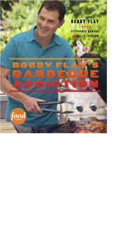 Bobby Flay's Barbecue Addiction by Bobby Flay with Stephanie Banyas and Sally Jackson