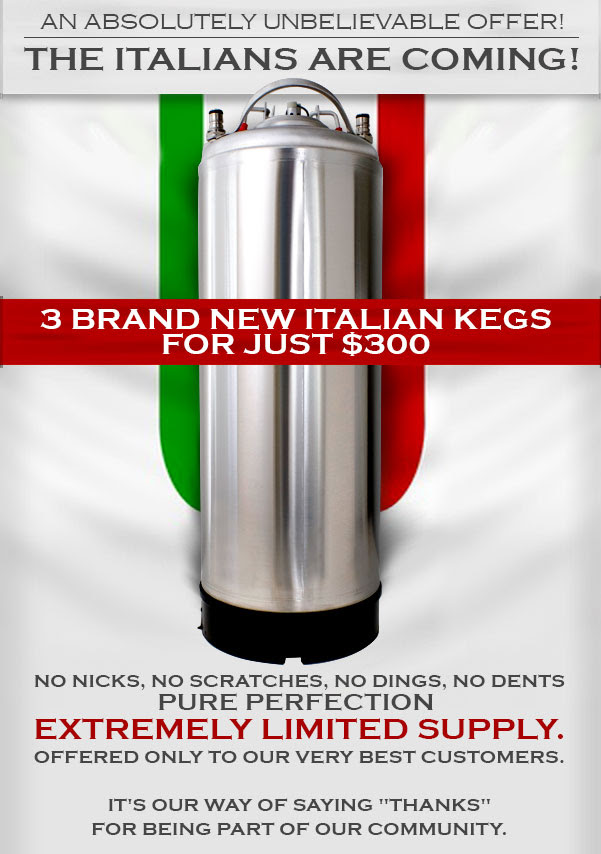 Get 3 New Italian Kegs for Just $300!