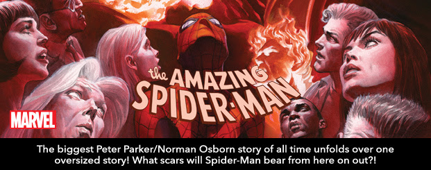 AMAZING SPIDER-MAN	 #800 The biggest Peter Parker/Norman Osborn story of all time unfolds over one oversized story! What scars will Spider-Man bear from here on out?!