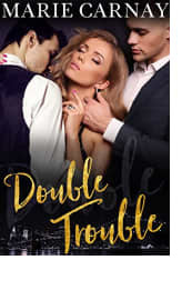 Double Trouble by Marie Carnay