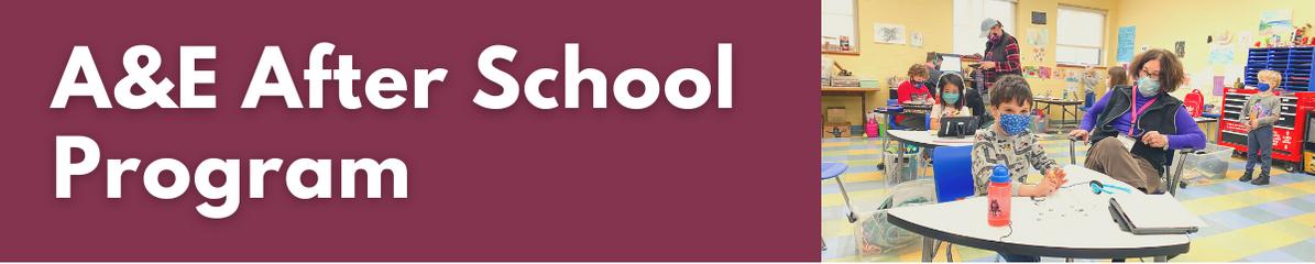 A&E After School Program