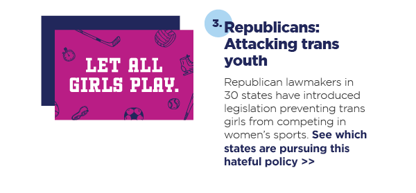 3. Republicans: Attacking trans youth