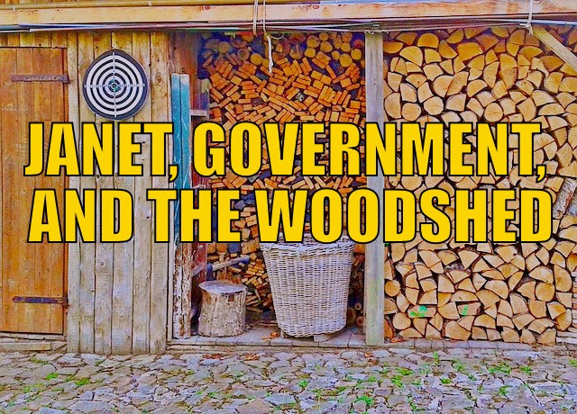 Janet, Govt and the Woodshed