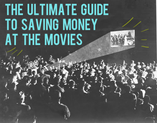 ultimate guide to saving money at the movies