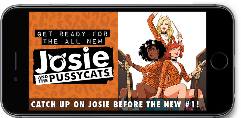 Get ready for the all new JOSIE AND THE PUSSYCATS! Catch up on Josie before the new #1!