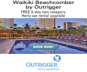 Waikiki Beachcomber by Outrigger - FREE 5-day two category Hertz car rental upgrade