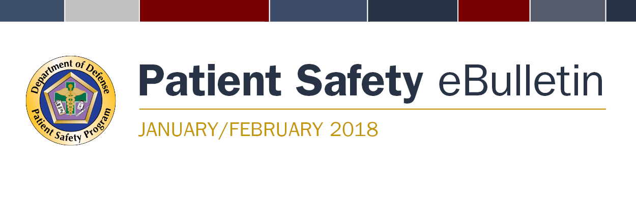 DoD Patient Safety Program January/February 2018 eBulletin Banner